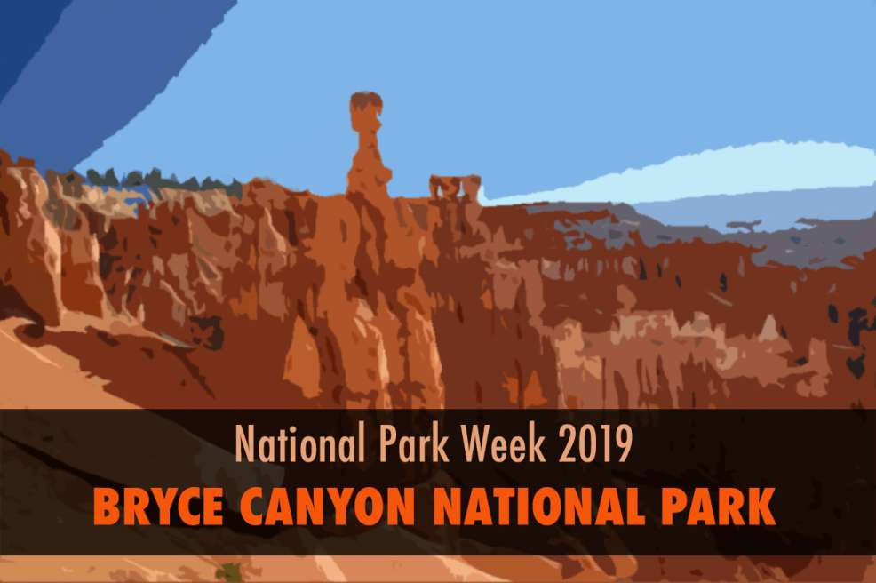 National Park Week 2019 Bryce Canyon